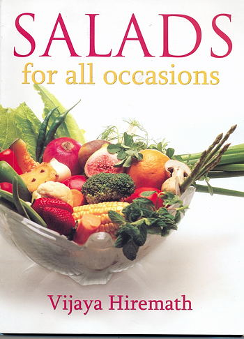 Salads for all Occasions by Vijaya Hiremath