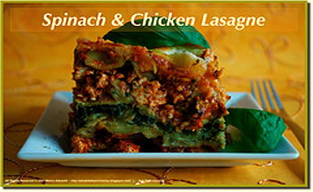 Spinach and Chicken Lasagne ~ from Meeta of What's for Lunch, Honey?